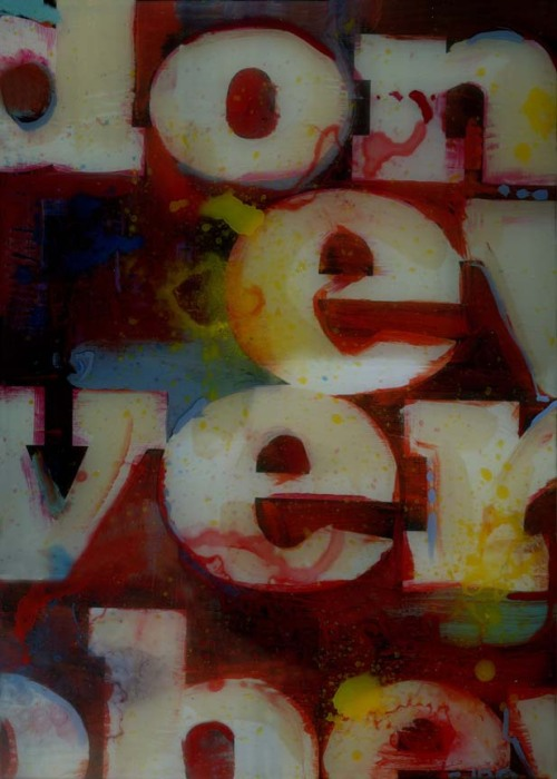 """Don't Ever Obey. 24""""x30"""". Mixed Media."""